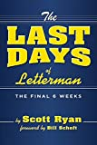 The Last Days Of Letterman
