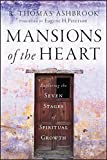 Mansions of the Heart: Exploring the Seven Stagesof Spiritual Growth