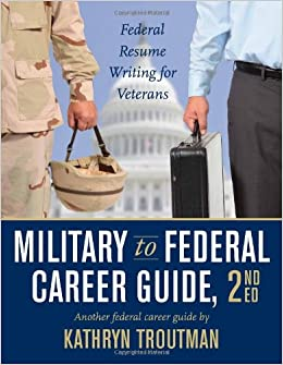 Buy Military To Federal Career Guide Federal Resume Writing