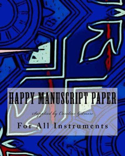 Happy Manuscript Paper: For All Instruments ebook