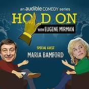 Ep. 5: Just For Laughs Festival: Maria Bamford | Eugene Mirman, Maria Bamford