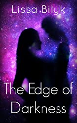 The Edge of Darkness: (a deep space cyborg adventure)