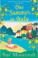 One Summer in Italy: The Most Uplifting Summer Romance You Need to Read in 2018 Paperback