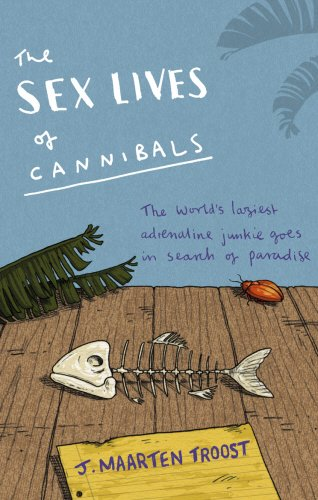 Sex Lives of Cannibals...