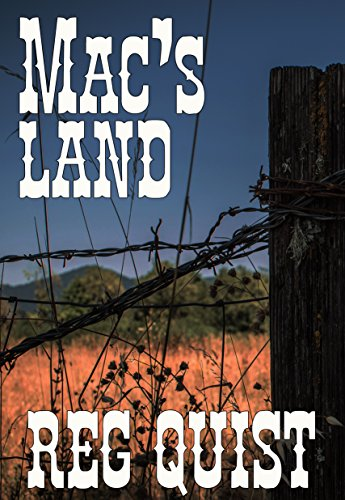 Mac's Land: A Sequel to Mac's Way cover