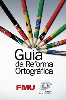 Guia da Reforma Ortográfica por [de Souza, Adalto Moraes]