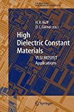 img - for High Dielectric Constant Materials: VLSI MOSFET Applications (Springer Series in Advanced Microelectronics) book / textbook / text book