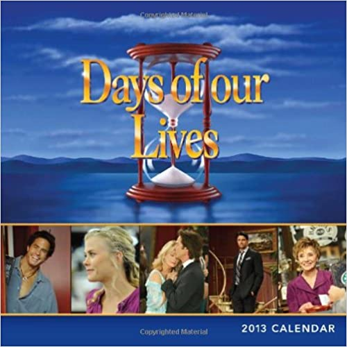 Ebook epub Days of Our Lives 2013 Calendar