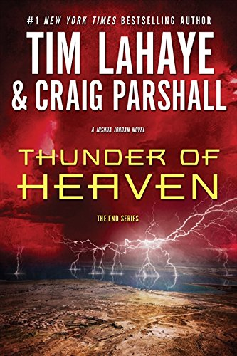 Thunder of Heaven: A Joshua Jordan Novel (The End Series)