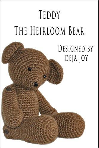 - Teddy the Heirloom Bear