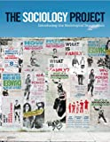 The Sociology Project 1st Edition