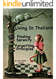 Living in Thailand ... Finding Serenity ... Forgetting Principles