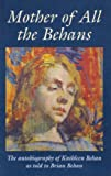 Mother of All the Behans, Brian Behan, 1853713376