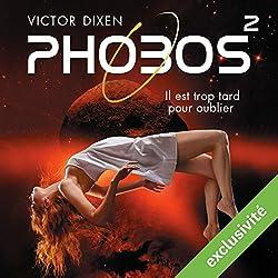 Phobos : Il est trop tard pour oublier (Phobos 2)