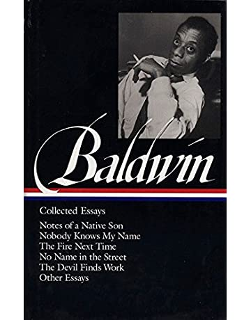 Research Essay Proposal Sample Amazoncom James Baldwin  Collected Essays  Notes Of A Native Son   Nobody Knows My Name  The Fire Next Time  No Name In The Street  The  Devil Finds  High School Admission Essay Sample also High School Essay Amazoncom James Baldwin  Collected Essays  Notes Of A Native Son  Essay On Science And Society