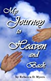 My Journey To Heaven And Back