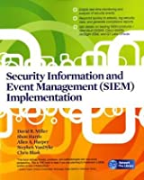 Security Information and Event Management (SIEM) Implementation Front Cover