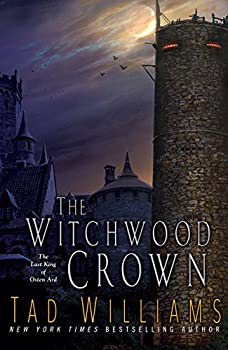 The Witchwood Crown (Last King of Osten Ard) Kindle Edition by Tad Williams