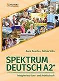 Spektrum Deutsch A2+: Integriertes Kurs- und Arbeitsbuch für Deutsch als Fremdsprache