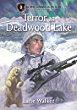 Terror at Deadwood Lake, Lane Walker, 1581695195