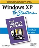 Windows XP for Starters : Exactly What You Need to Get Started, Pogue, David, 0596101554
