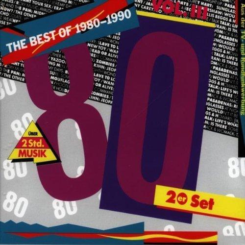 Best of the 80s (8 0 - 9 0) Volume I I I (Gold The Best Of Spandau Ballet)