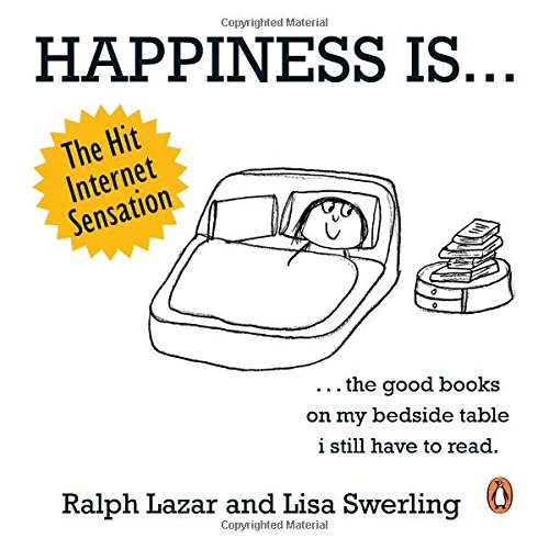 happiness is...500 things to be happy about