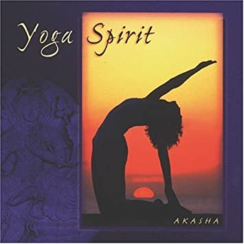 Yoga Spirit Original recording edition by Akasha Audio CD ...
