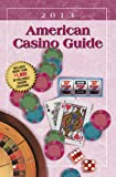 American Casino Guide 2013 edition