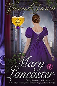 Vienna Dawn (The Imperial Season Book 3) by [Lancaster, Mary]