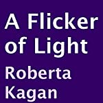 A Flicker of Light | Roberta Kagan