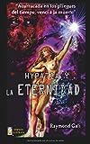 Hypatia y la eternidad: Versión Bolsillo Ilustrada