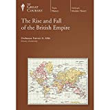 Buy The Great Courses: Rise and Fall of the British Empire