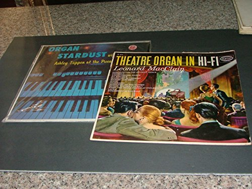 (2 Organ Albums- Organ Stardust London SF-1100 Theatre Organ In Hi-Fi)