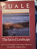 Guale: The Sacred Landscape