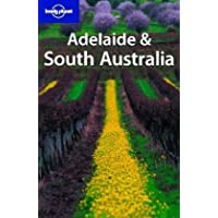 Lonely Planet Adelaide & South Australia 3rd Ed.: 3rd Edition