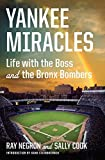 img - for Yankee Miracles: Life with the Boss and the Bronx Bombers book / textbook / text book