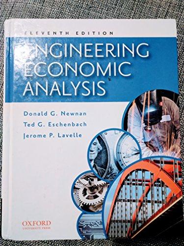 Engineering Economic Analysis (Economics Engineering)
