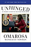 img - for Unhinged: An Insider's Account of the Trump White House book / textbook / text book