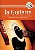 La Guitarra Metodo Rapido para Tocarla (The Fast Method to Play Guitar), Ramon Folch and Inés de Ramón Folch, 8431558121