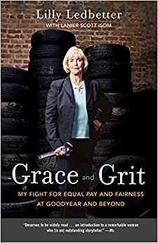 !INSTALL! Grace And Grit: My Fight For Equal Pay And Fairness At Goodyear And Beyond. located buscador mejor Guest Suiza