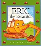 img - for Eric the Excavator book / textbook / text book