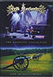 The Galactic Collective: Live in Gettysburg by Erik Norlander