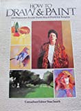How to Draw and Paint, Stan Smith, 0890094004