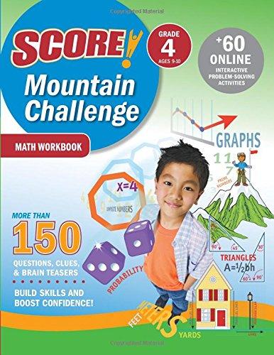 Read Online SCORE! Mountain Challenge Math Workbook, Grade 4 (Ages 9-10) ebook