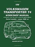 VW Transporter T4 Workshop Manual: Owners Edition: Petrol Models - Years 1996 on (Petrol Models 1996 on)