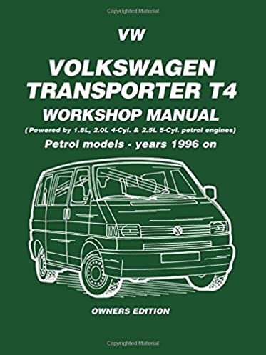 volkswagen transporter t4 workshop manual petrol models 1996 1999 rh amazon com vw transporter t5 workshop manual pdf vw transporter owners workshop manual pdf