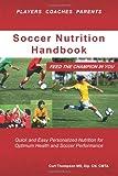 Soccer Nutrition Handbook, Nutrition Coaches LLC, 0615471781