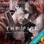 The Fire (Elements 2) | Livre audio Auteur(s) : Brittainy C. Cherry Narrateur(s) : Fily Keita, Pascal Nowak