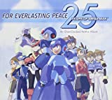 For Everlasting Peace: 25 Years of Mega Man / Various